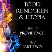Live in Providence 1977 Part Two (Live) von Todd Rundgren