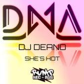 She's Hot (DJ DEANO) von DNA