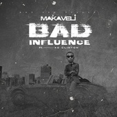 Bad influence de Makaveli