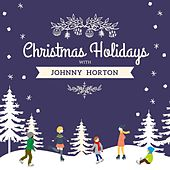 Christmas Holidays with Johnny Horton von Johnny Horton