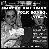 Modern American Folk Songs, Vol. 3 by Social Art Project