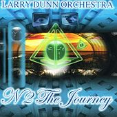 N2 The Journey by Larry Dunn