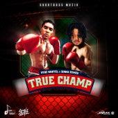True Champ by VYBZ Kartel