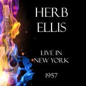 Live in New York 1957 (Live) von Herb Ellis