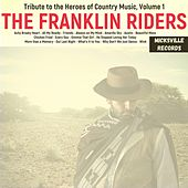 Tribute to the Heroes of Country Music, Volume 1 von Franklin Riders