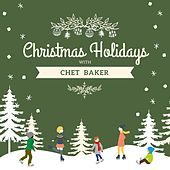 Christmas Holidays with Chet Baker von Chet Baker