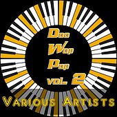 Doo Wop Pop, Vol. 2 by Various Artists
