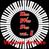 Doo Wop Pop, Vol. 1 by Various Artists