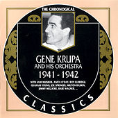 1941-1942 by Gene Krupa And His Orchestra