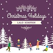 Christmas Holidays with Lalo Schifrin by Lalo Schifrin