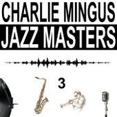 Jazz Masters, Vol. 3 de Charlie Mingus