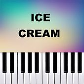 Ice Cream (Piano Version) von Dario D'Aversa
