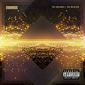 The Dreamer, The Believer by Common