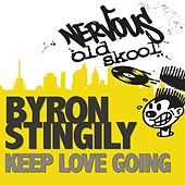 Keep Love Going by Byron Stingily