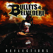 Reflections by The Bullets