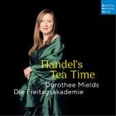 Handel's Tea Time von Dorothee Mields