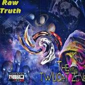 The Twilight Zone von The Raw Truth