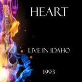 Live in Idaho 1993 (Live) de Heart