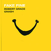 Fake Fine von Robert Grace