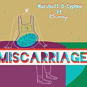 Miscarriage de Marshall D-Cyphne