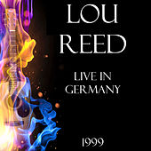 Live in Germany 1999 (LIVE) de Lou Reed