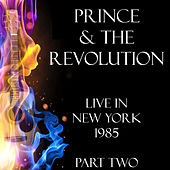 Live in New York 1985 Part Two (Live) by Prince