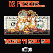 DZ Presents: Welcome to Scrill Gang by Various Artists
