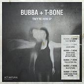 They're Here EP von Bubba