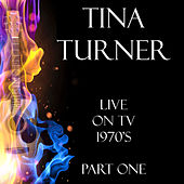 Live on TV 1970's Part One (Live) de Tina Turner