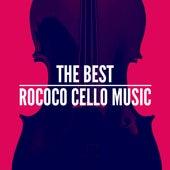 The Best Rococo Cello Music de Various Artists