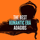 The Best Romantic Era Adagios by Various Artists