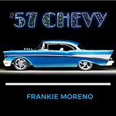 57 Chevy von Frankie Moreno
