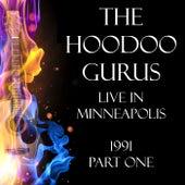 Live in Minneapolis 1991 Part One (Live) de Hoodoo Gurus