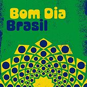 Bom dia Brasil de Various Artists