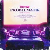 Problematik (feat. Dystinct) de Tiiw Tiiw