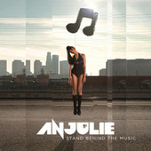 Stand Behind The Music by Anjulie