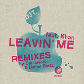 Leavin' Me by DJ T.