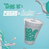 This is: Panar & Lvcky by Panar
