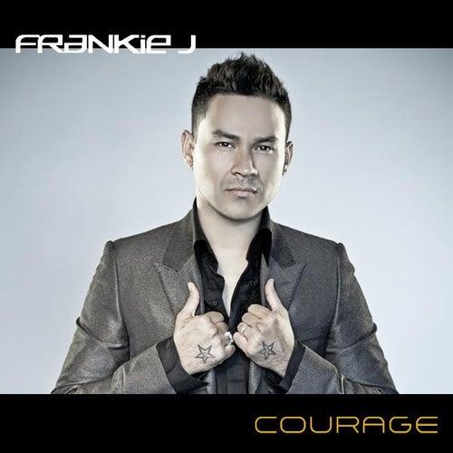 Courage by Frankie J