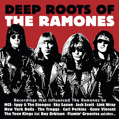 Deep Roots of the Ramones by Various Artists