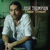 Comin' Around by Josh Thompson