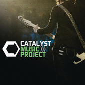 Catalyst Music Project by Various Artists