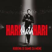 Rođena si samo za mene by Hari Mata Hari