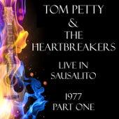 Live in Sausalito 1977 Part One (Live) de Tom Petty