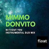 Without You de Mimmo Donvito