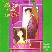 Yeu Em Vao Coi Chet de Various Artists