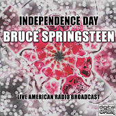 Independence Day (Live) von Bruce Springsteen