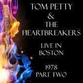 Live in Boston 1978 Part Two (Live) de Tom Petty