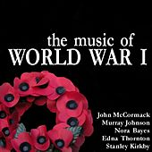 The Music of World War I by Various Artists
