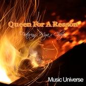 Queen for a Reason von Music Universe